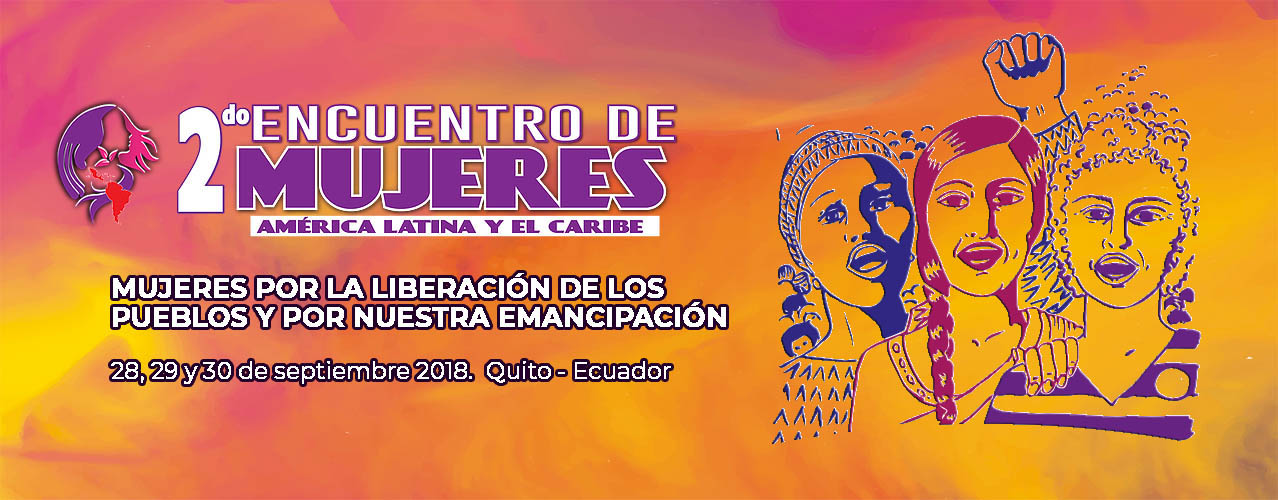 Segundo Encuentro de Mujeres de América Latina y El Caribe.