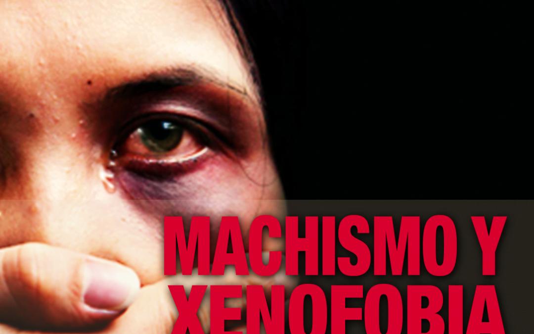 Machismo y xenofobia