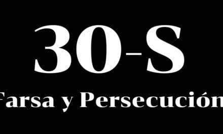 30-S Farsa y persecución política
