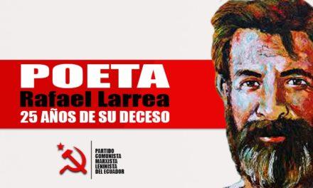 Rafael Larrea,  enamorado de su militancia comunista
