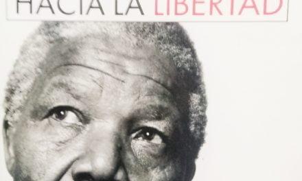 NELSON MANDELA: el largo camino hacia la libertad