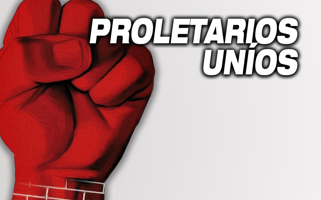 Proletarios uníos