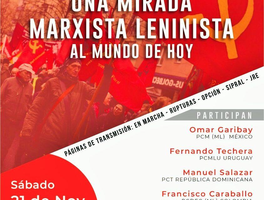 Una mirada marxista leninista al mundo de hoy