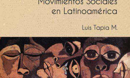 """""""Aportes al debate sobre movimientos sociales en Latinoamérica"""""""