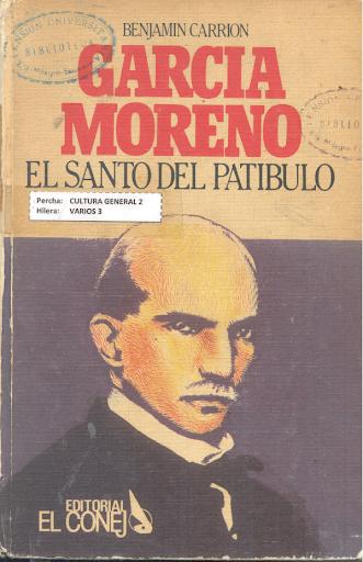 """""""García Moreno, el santo del patíbulo"""""""