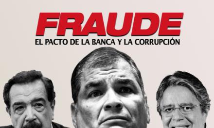 Fraude: el pacto de la banca y la corrupción